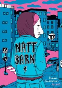 bilden visar omslaget av Hanna Gustavssons seriebok Nattbarn. På bilden står karaktären Iggy med ryggen vänd bortåt där det står nattbarn på iggys jeansjacka. Ingå har en lila hovtröja på sig. Hon har rosa hår och en ganska stor näsa. I bakgrunden syns höghus i blåa nyanser och en rosa himmel och en rosa gata.